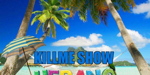 Killme Show Verano Mix - Programa 4