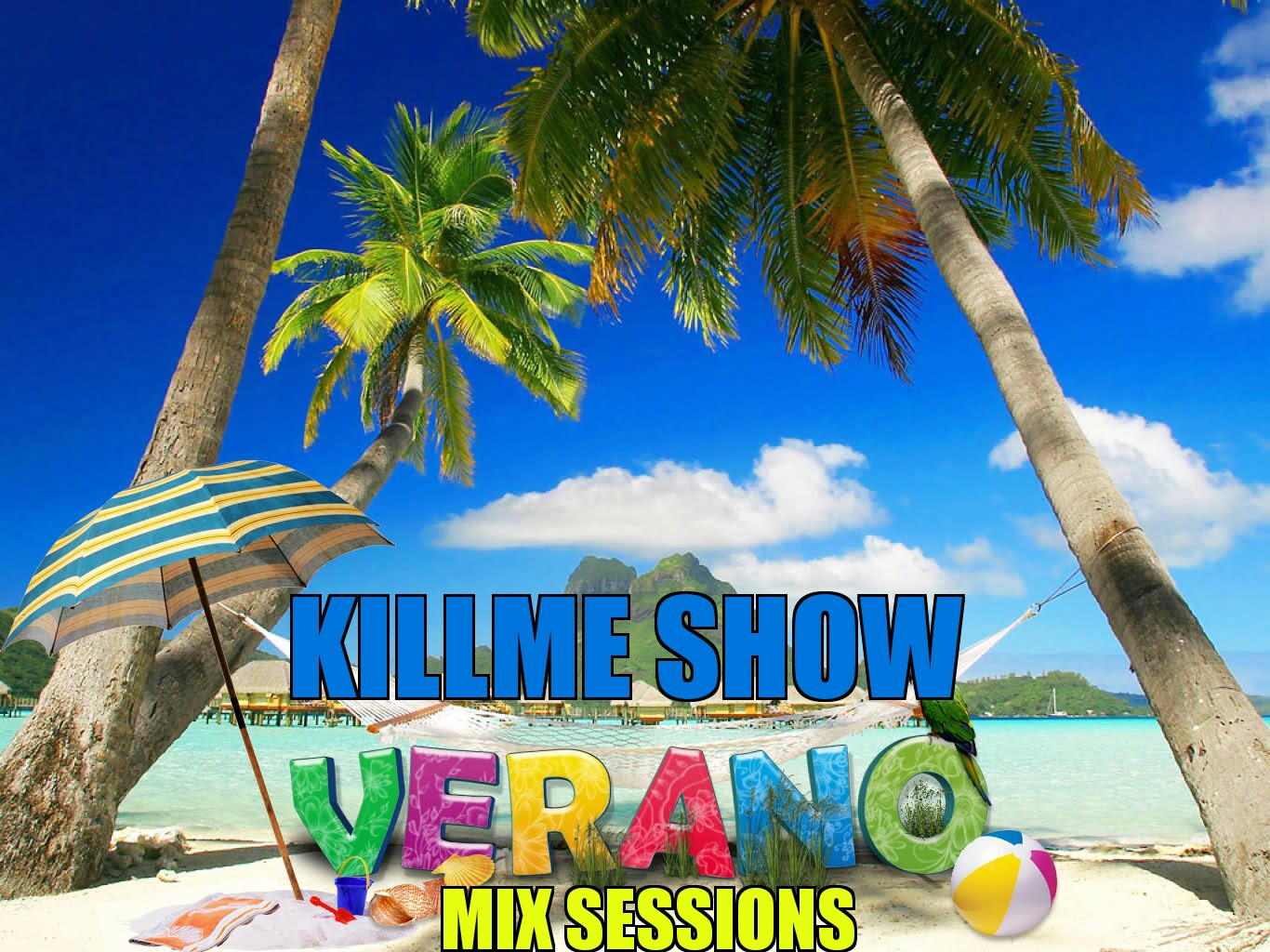 Killme Show Verano Mix - Programa 4